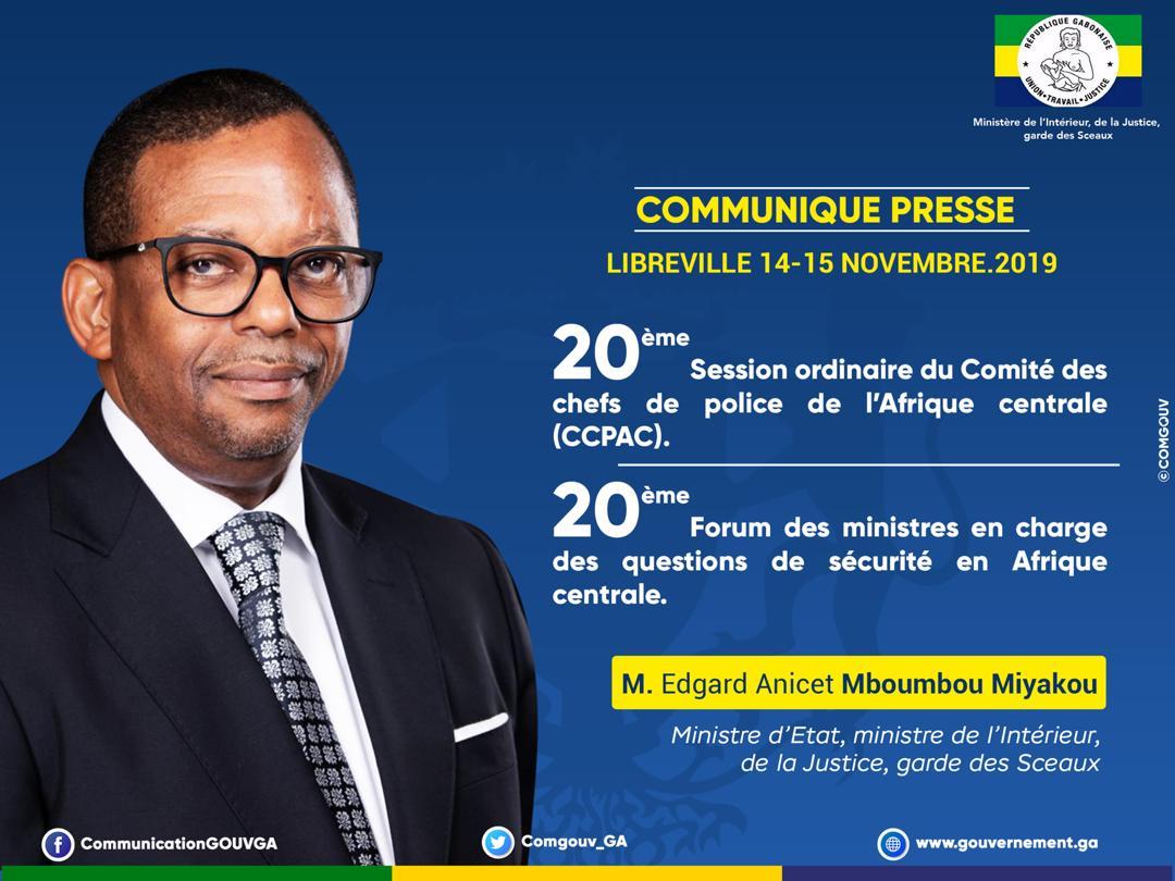 Le Gabon accueille la 20ème Session ordinaire du Comité des chefs de police de l'Afrique centrale (CCPAC) et le 20ème Forum des ministres en charge des questions de sécurité en Afrique centrale!